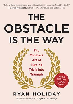 The Obstacle Is The Way by Ryan Holiday-best personal development books of all time