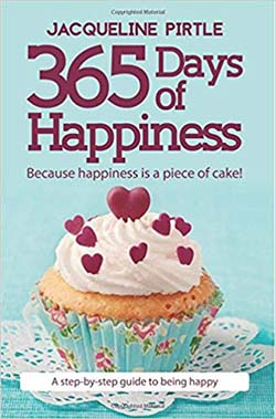 365 Days of Happiness by Jacqueline Pirtle- best self help books for happiness