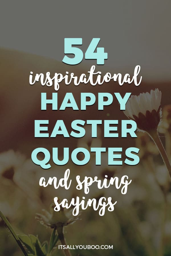 Inspirational Happy Easter Quotes and Spring Sayings