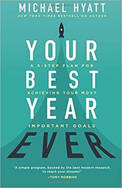 Your Best Year Ever by Michael Hyatt - Best self-improvement books of all time