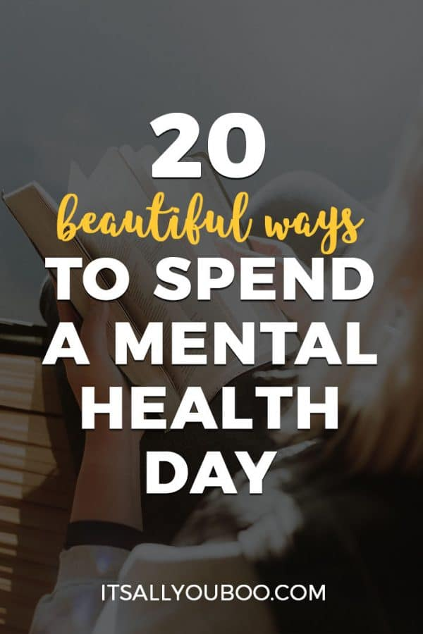 20 Ways to Spend a Mental Health Day
