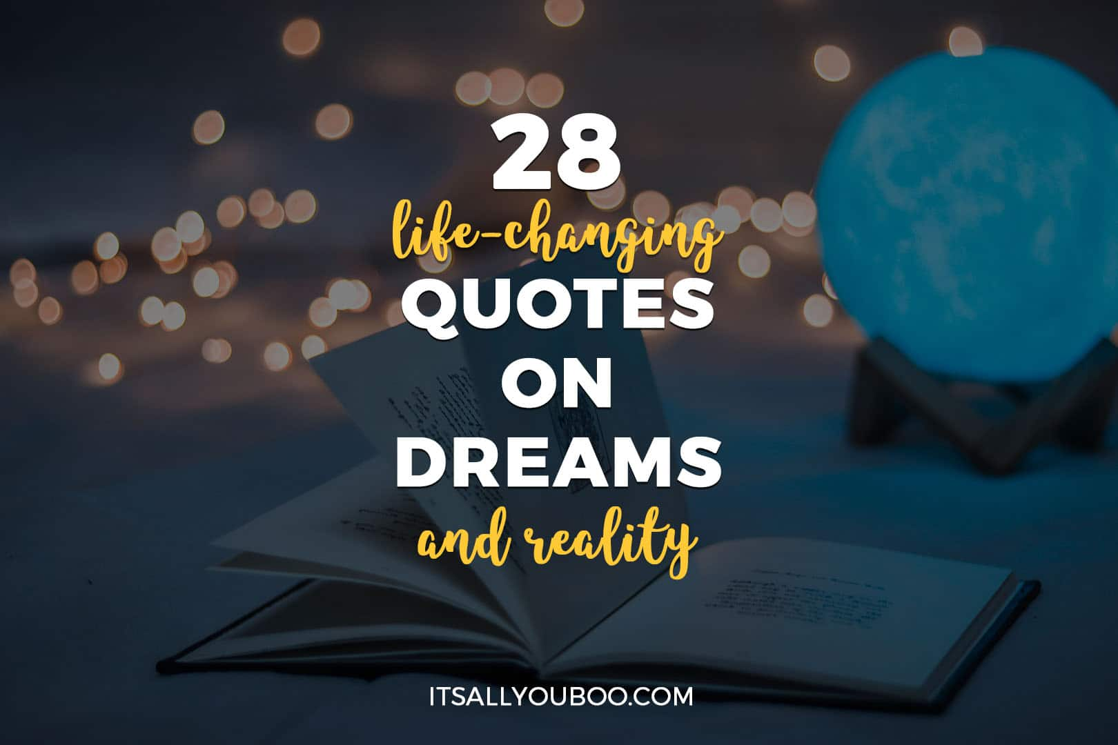 28 Life-Changing Quotes on Dreams and Reality