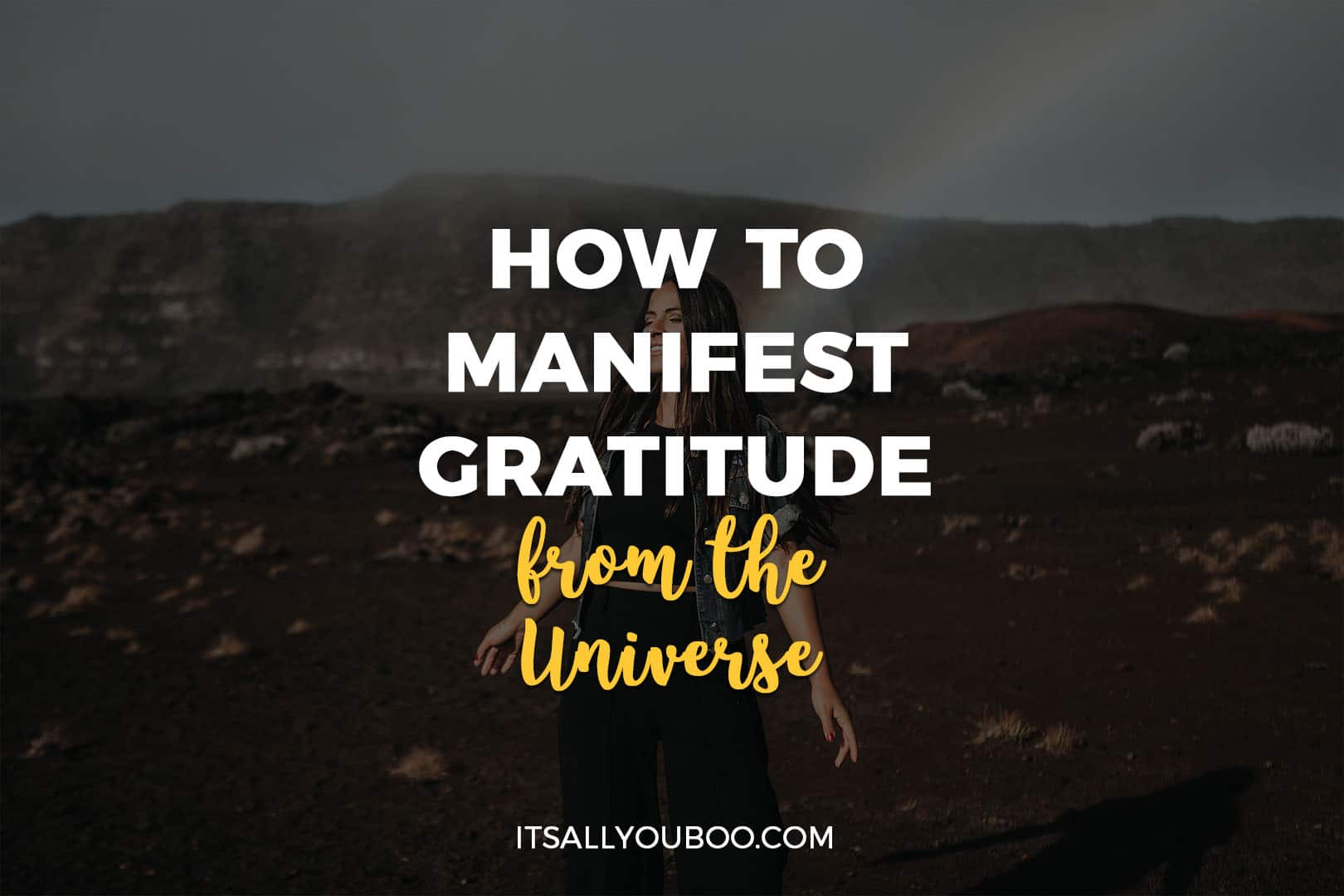 How to Manifest Gratitude from the Universe