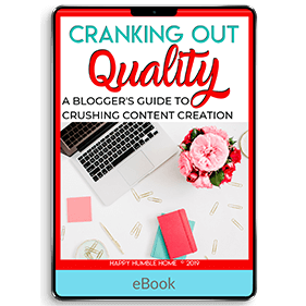 Cranking Out Quality: A Blogger's Guide to Crushing Content Creation (eBook)