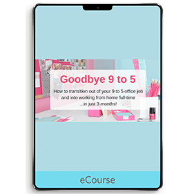 Goodbye 9 to 5 (eCourse)