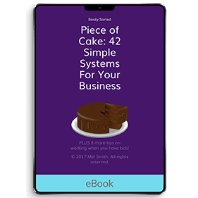Piece of Cake: 42 Simple Systems For Your Business (eBook)