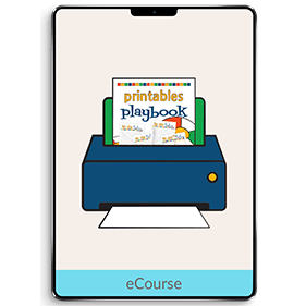 The Printables Playbook (eCourse)