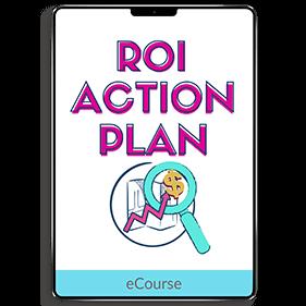 ROI Action Plan