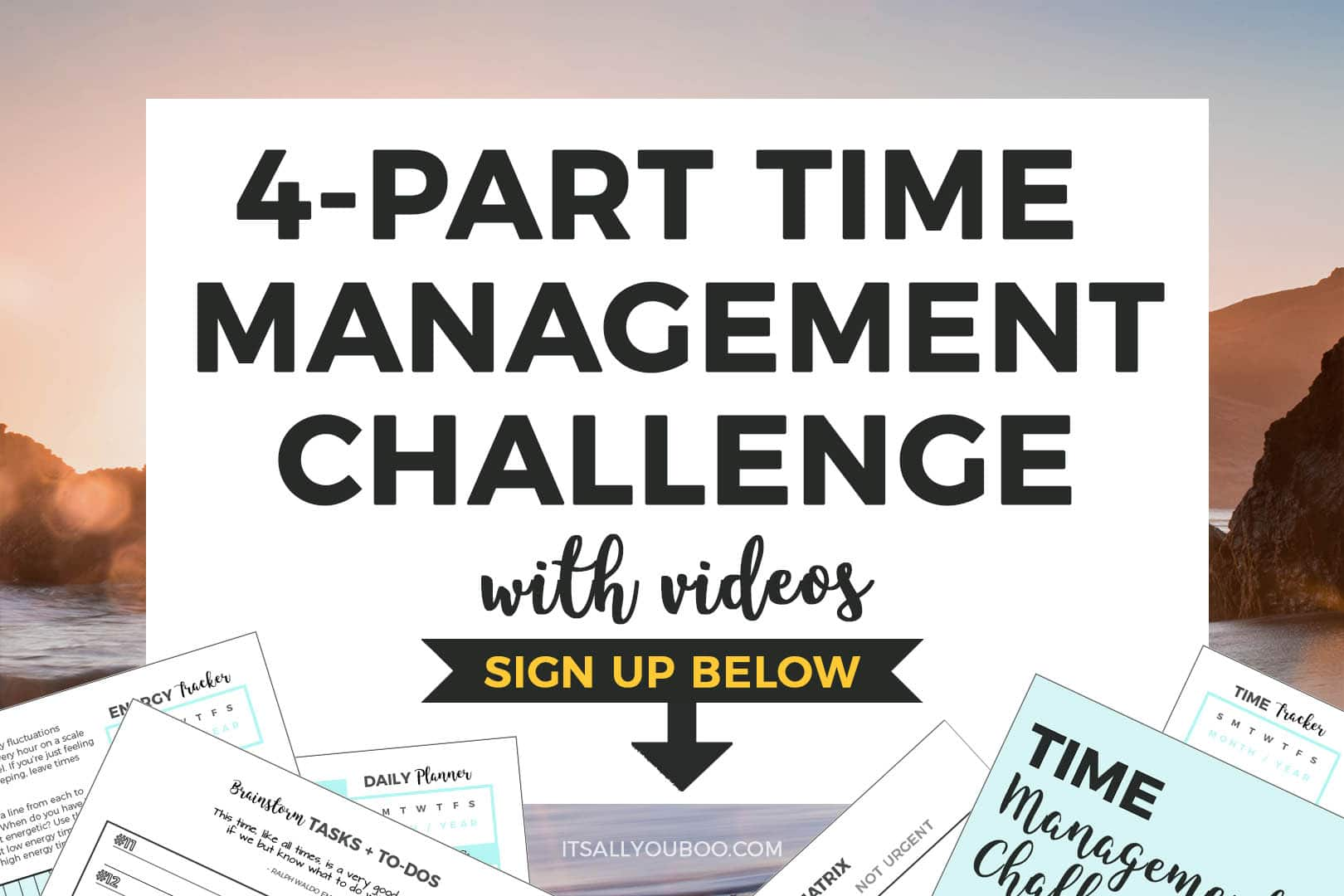 Sign up for FREE 4-Part Time Management Challenge