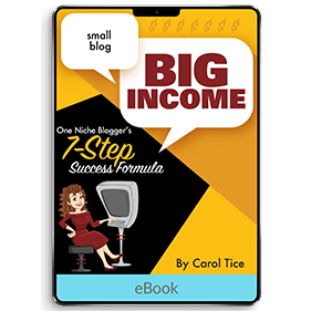Small Blog, Big Income: One Niche Blogger's 7-Step Success Formula (eBook)
