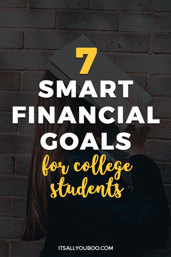 7 Smart Financial Goals for College Students