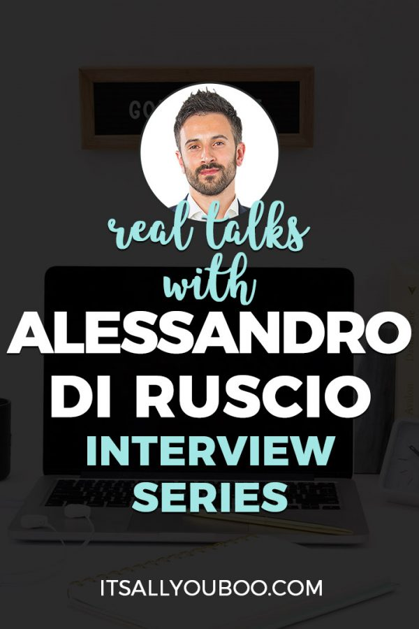 Real Talks with Alessandro Di Ruscio, Online Marketing Expert