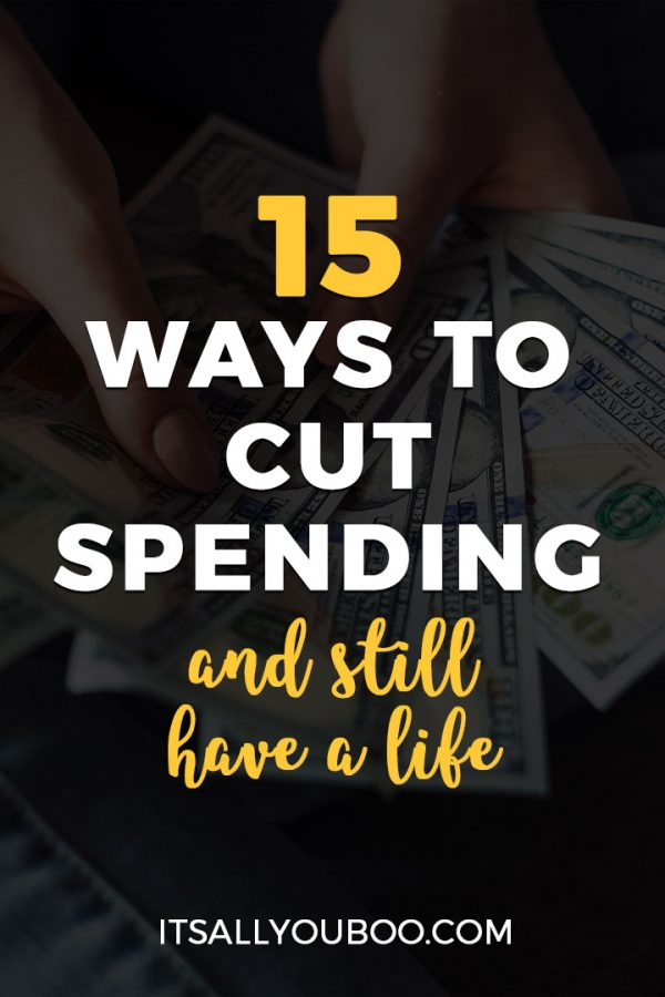 15 Ways to Cut Spending and Still Have a Life