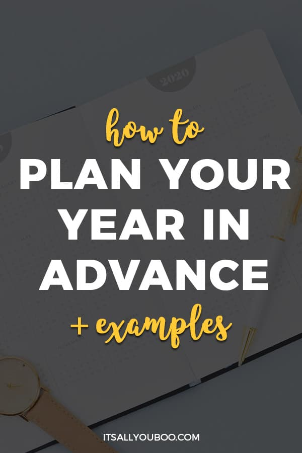 How to Plan Your Year in Advance + Examples