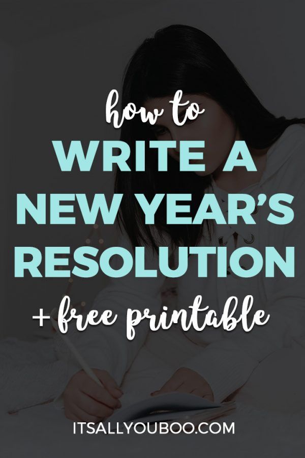 How to Write a New Year's Resolutions + Free Printable
