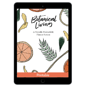 Ultimate Productivity Bundle, Botanical Living: A Printable Productivity Planner