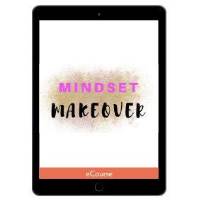 Mindset Makeover: Makeover Your Mindset and Take Your Life to the Next Level
