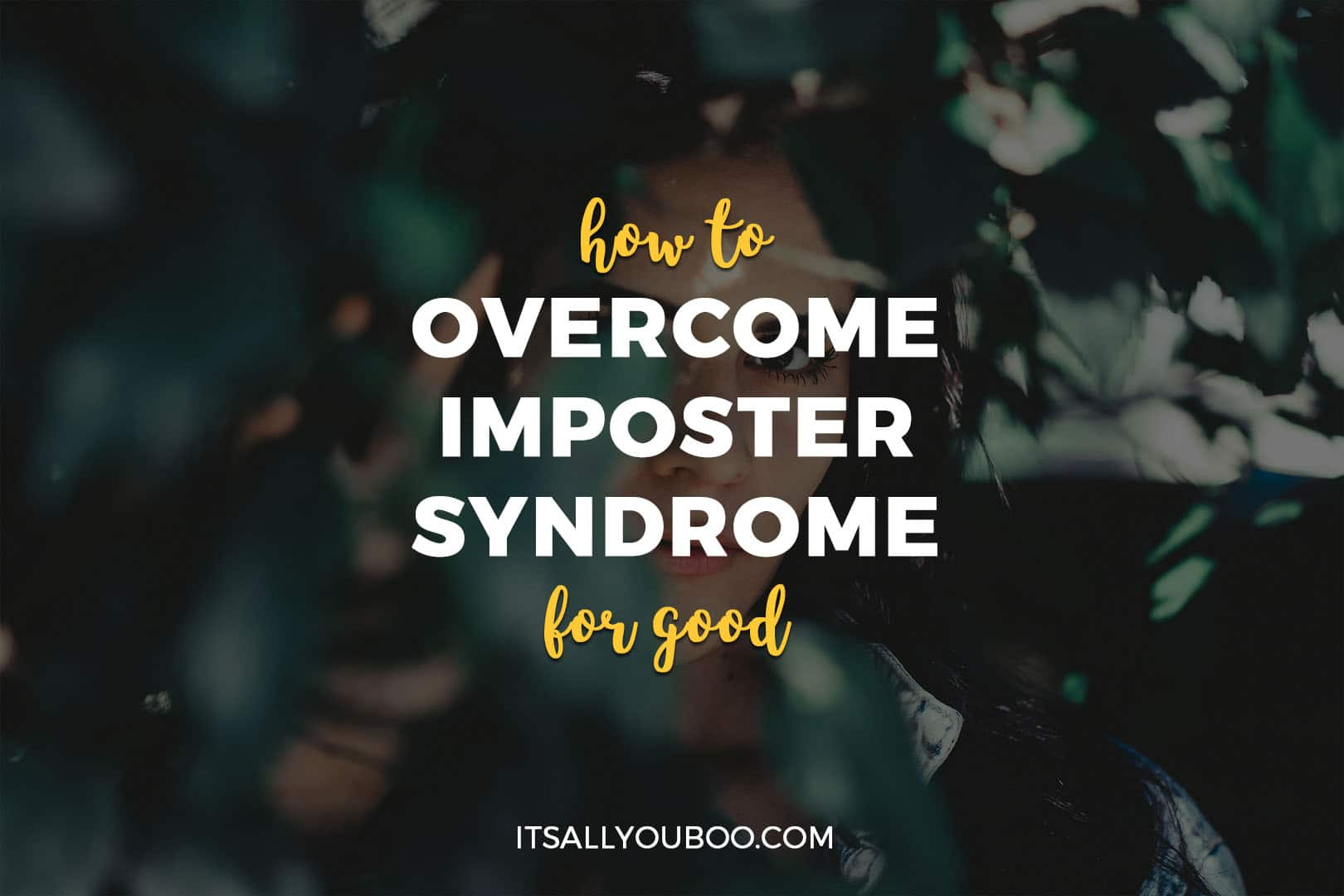 How to Overcome Imposter Syndrome for Good