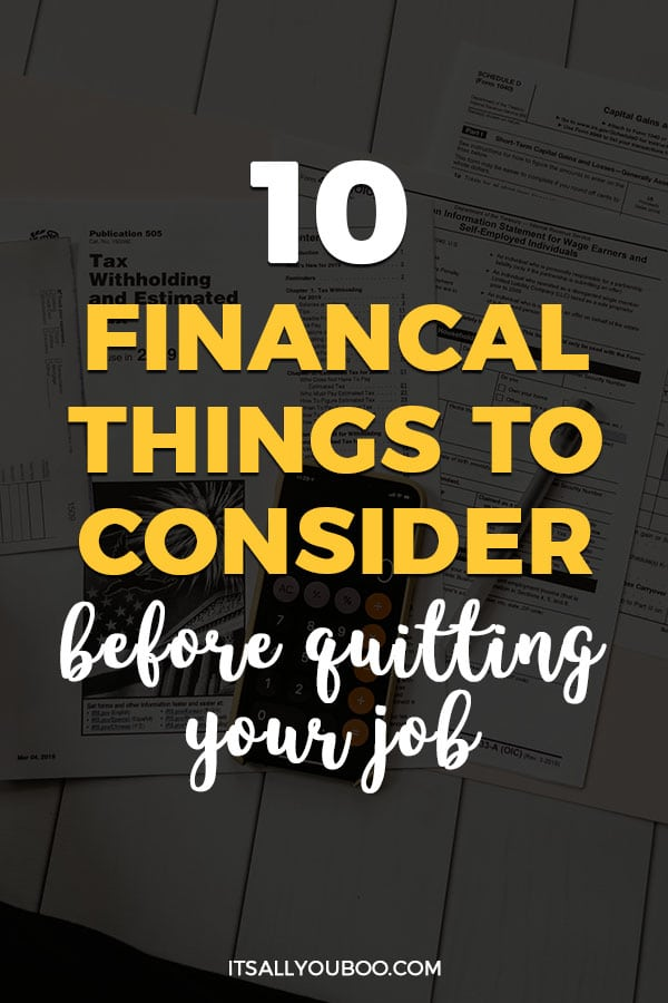 10 Financial Things to Consider Before Quitting Your Job