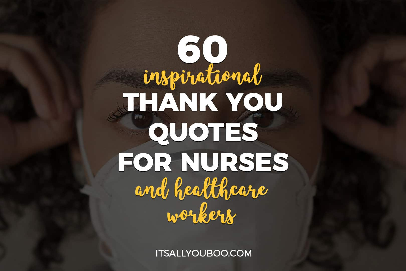 60 Inspirational Thank You Quotes for Nurses and Healthcare Workers