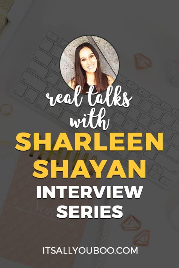 Real Talks with Sharleen Shayan of Curiously Shar