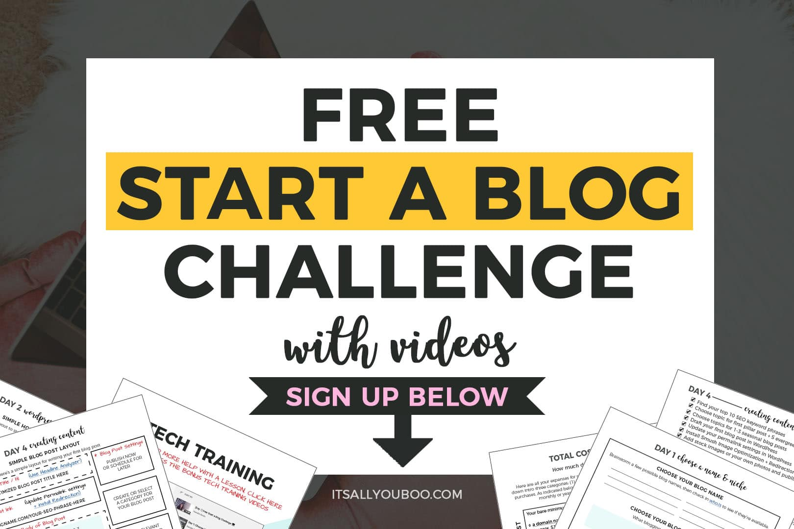 Sign up for FREE Start a Blog Challenge