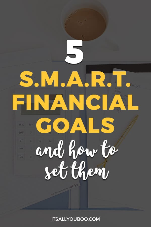 5 SMART Financial Goals Examples and How to Set Them