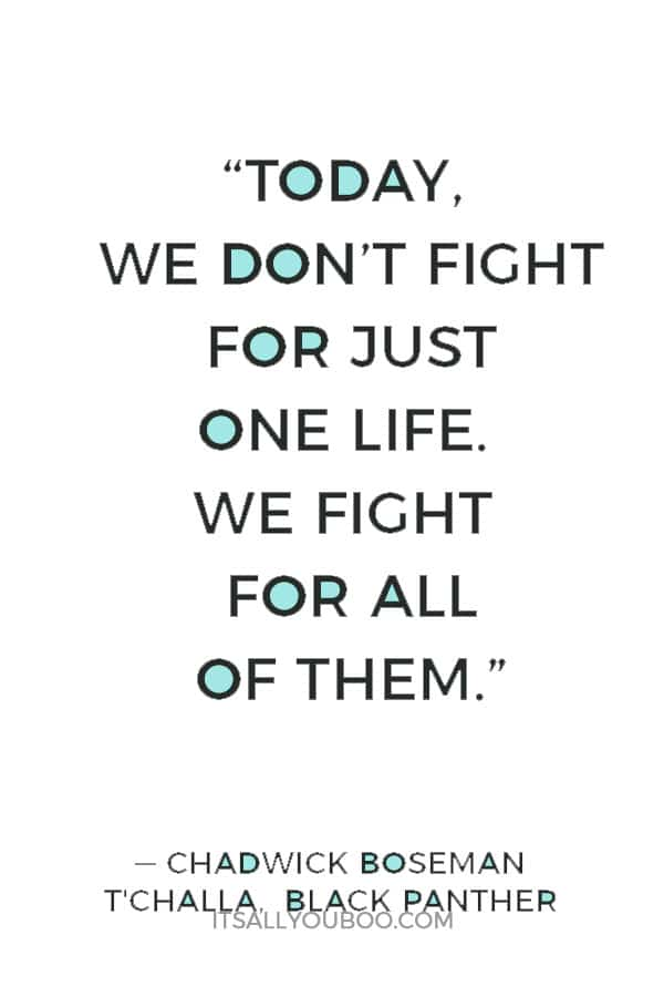 """Today, we don't fight for just one life. We fight for all of them."""
