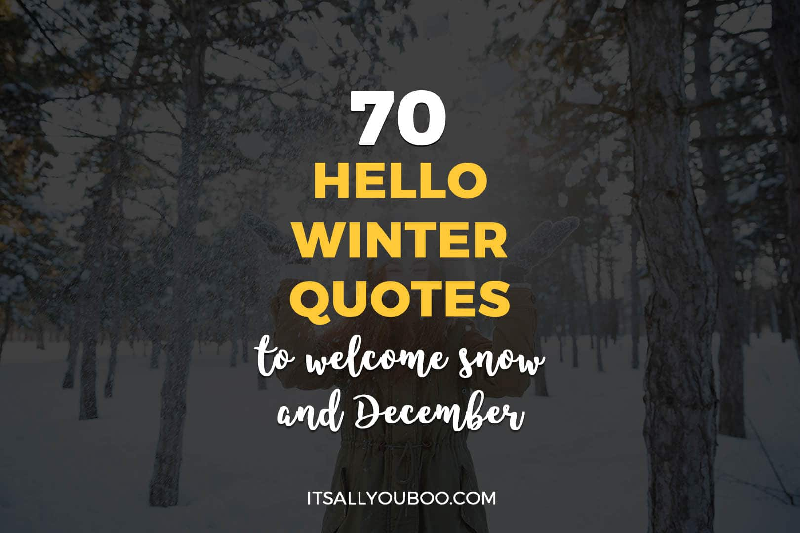 70 Hello Winter Quotes to Welcome December and Snow
