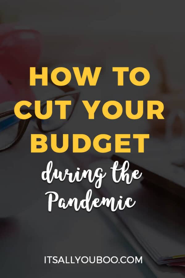 How to Cut Your Budget During the Pandemic