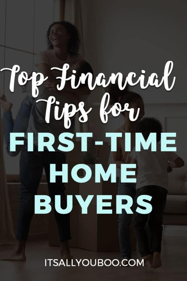 Top Financial Tips for First-Time Home Buyers