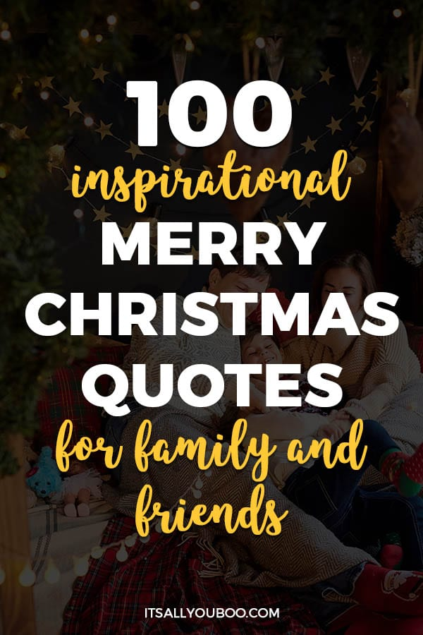 100 Inspirational Merry Christmas Quotes for Family and Friends