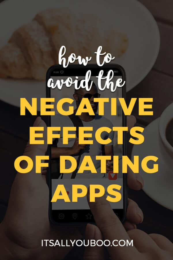 How to Avoid the Negative Effects of Dating Apps