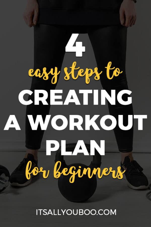 4 Easy Steps to Creating a Workout Plan for Beginners