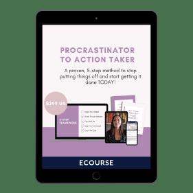 Procrastinator to Action Taker