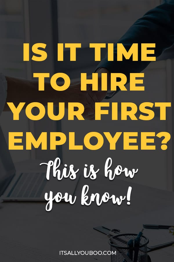 Is it Time to Hire Your First Employee? This is How You Know!