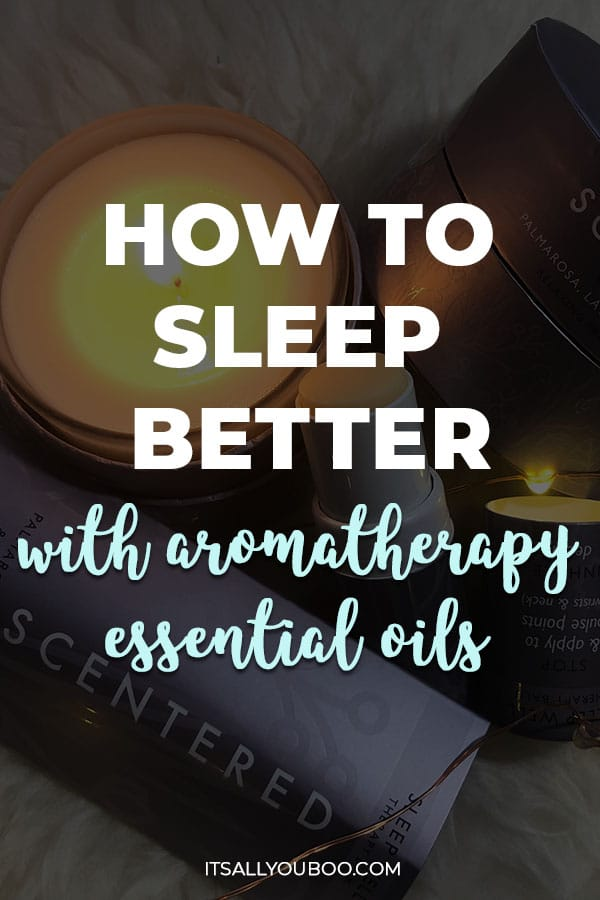 How to Sleep Better with Aromatherapy Essential Oils