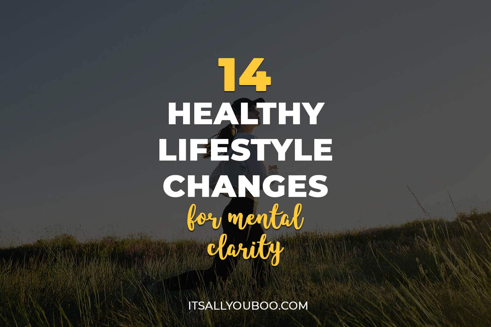 14 Healthy Lifestyle Changes for Mental Clarity and Focus