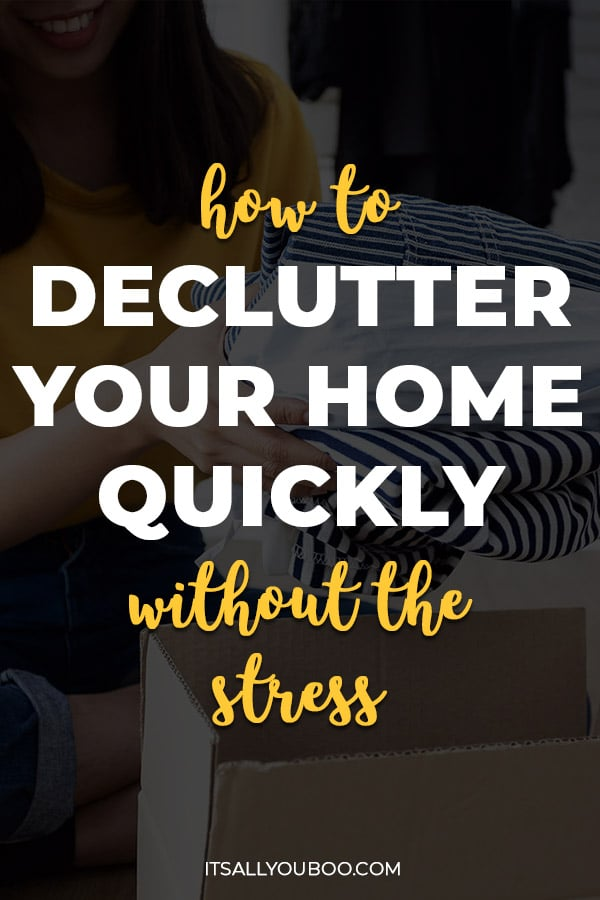 How to Declutter Your Home Quickly (Without the Stress)