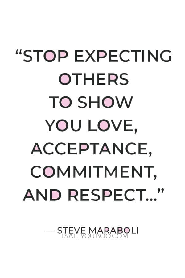 """""""Set the standard! Stop expecting others to show you love, acceptance, commitment, & respect when you don't even show that to yourself."""" ― Steve Maraboli"""