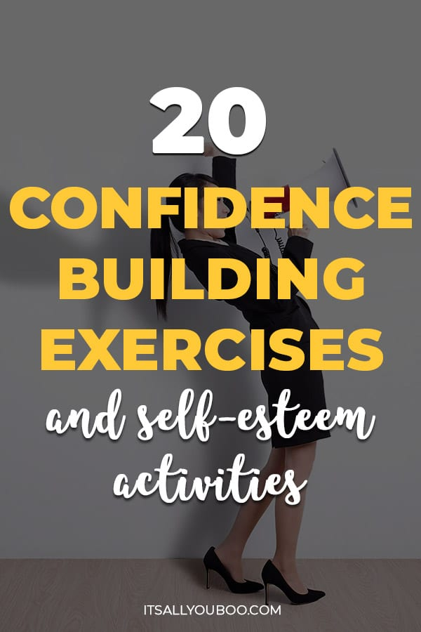 20 Confidence Building Exercises and Self-Esteem Activities with a woman shouting into a mega phone in the background.