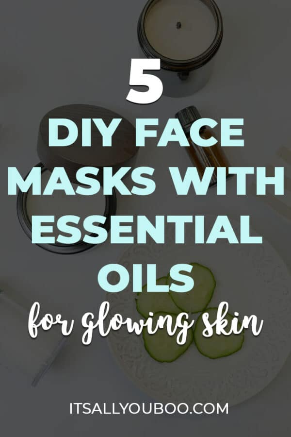 5 DIY Face Masks with Essential Oils for Glowing Skin
