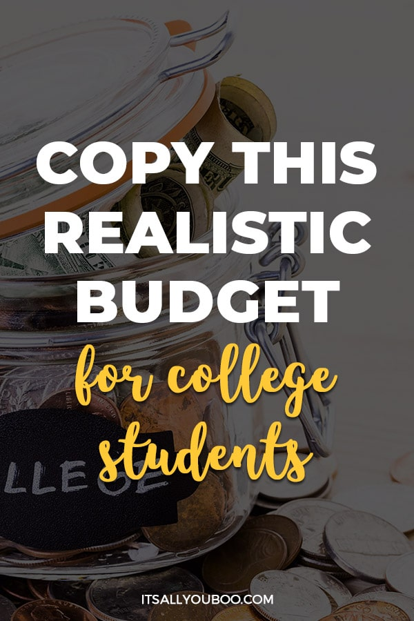 Copy This Realistic Budget For College Students