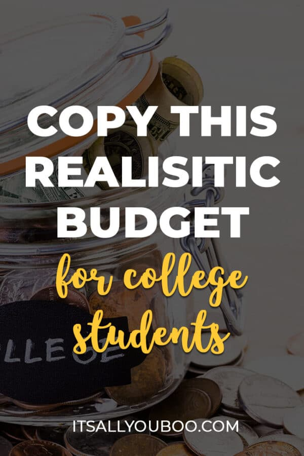 Copy This Realistic Budget For College StudentsWhat is a good budget for a college student? How much money does a college student need per month?