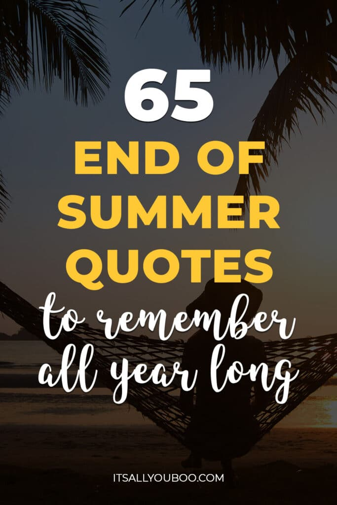 65 End of Summer Quotes to Remember All Year