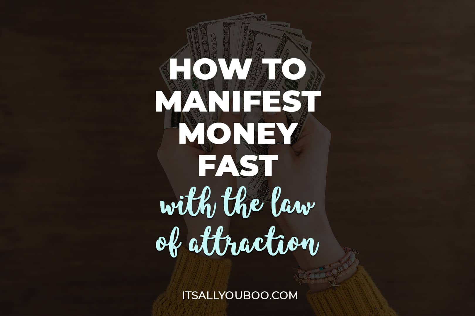 How to Manifest Money Fast with the Law of Attraction