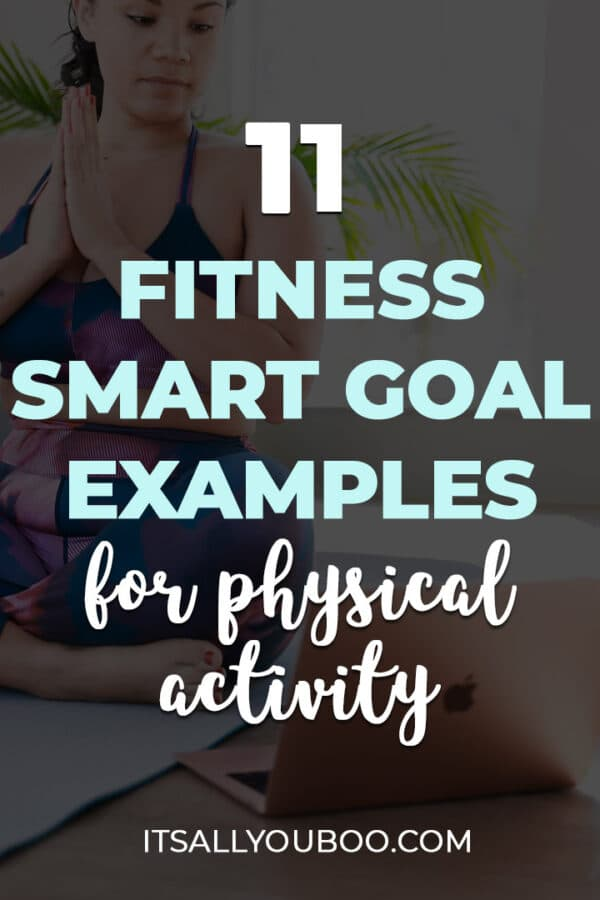 11 Fitness SMART Goal Examples for More Physical Activity