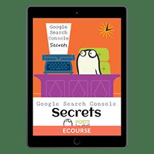 Google Search Console Secrets