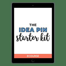 The Idea Pin Starter Kit