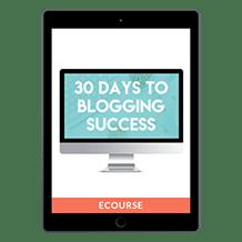 30 Days to Blogging Success